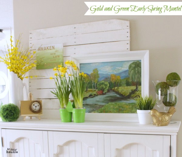 Gold-and-Green-Early-Spring-Mantel-6-at-the-happy-housie
