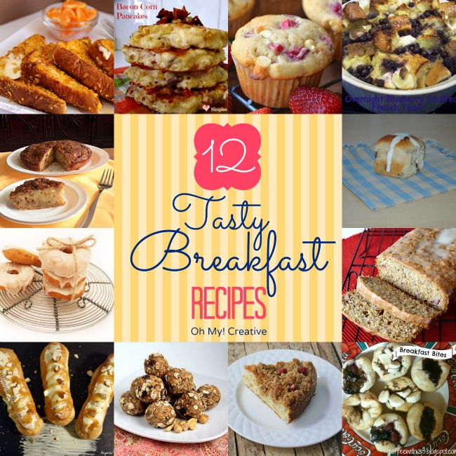 12 Tasty Breakfast Recipes  |  Oh-My-Creative