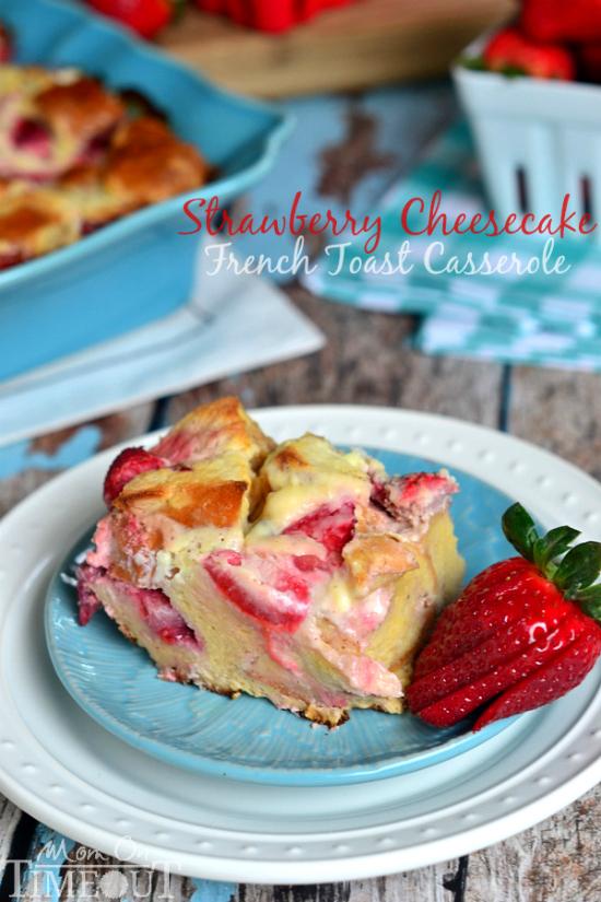 overnight strawberry cheesecake french toast casserole