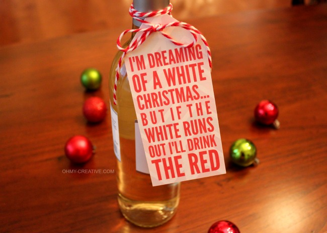 I'm Dreaming of a White Christmas... But if the white runs out I'll drink the red Printable! | OHY-CREATIVE.COM