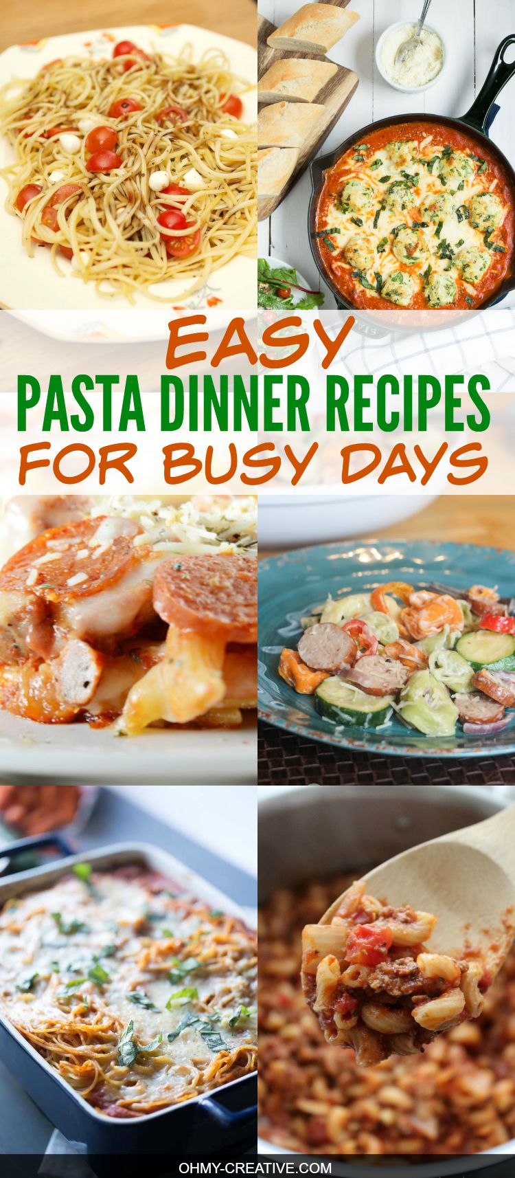 Easy pasta dinner recipes oh my creative for Easy things to make for dinner for two