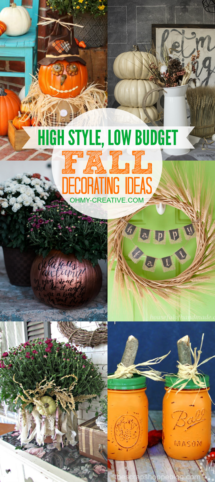 Anytime you can create something yourself you will save money! Be inspired to create these Do It Yourself High Style, Low Budget Fall Decorating Ideas for inside and outside your home! | OHMY-CREATIVE.COM