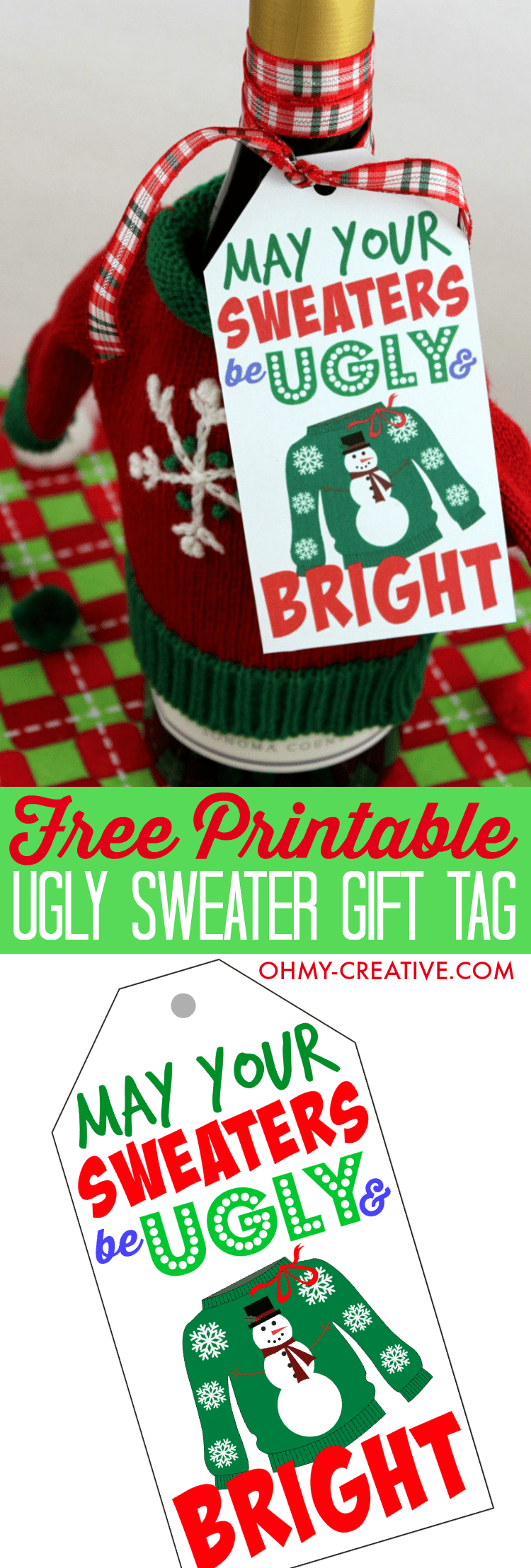 Don't show up to the Ugly Christmas Sweater Party empty handed!! Use one of these Free Ugly Sweater Gift Tag Printables for a gift for the hostess. Tie it to a bottle of wine, a gift bag or use it to style your appetizer plate! | OHMY-CREATIVE.COM