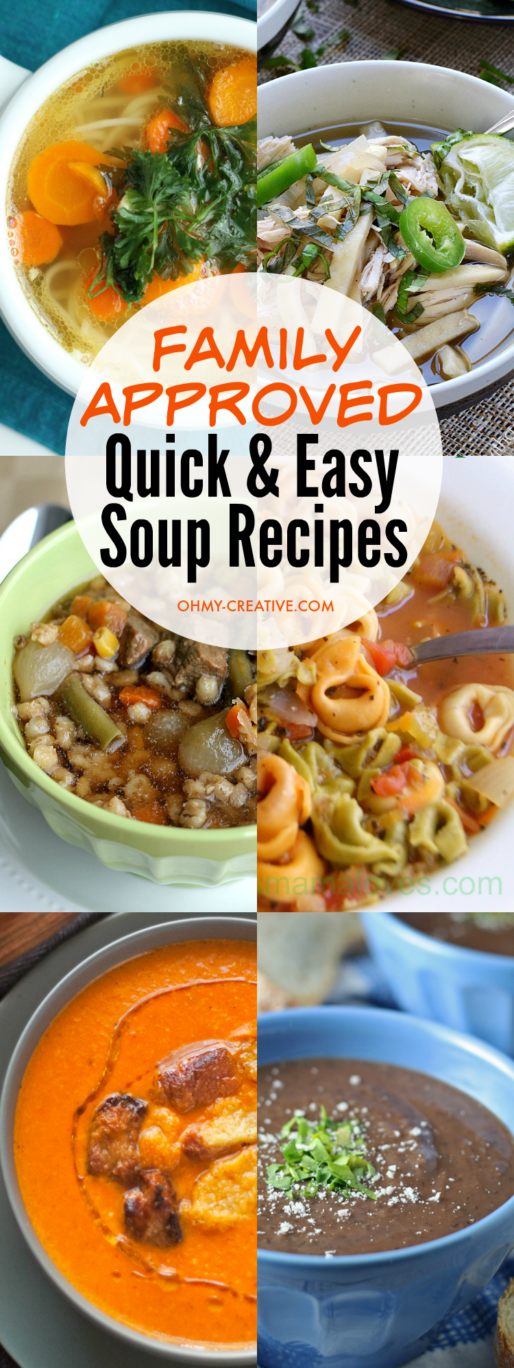 Try one of these Family Approved Quick and Easy Soup Recipes for lunch or dinner tonight! | OHMY-CREATIVE.COM