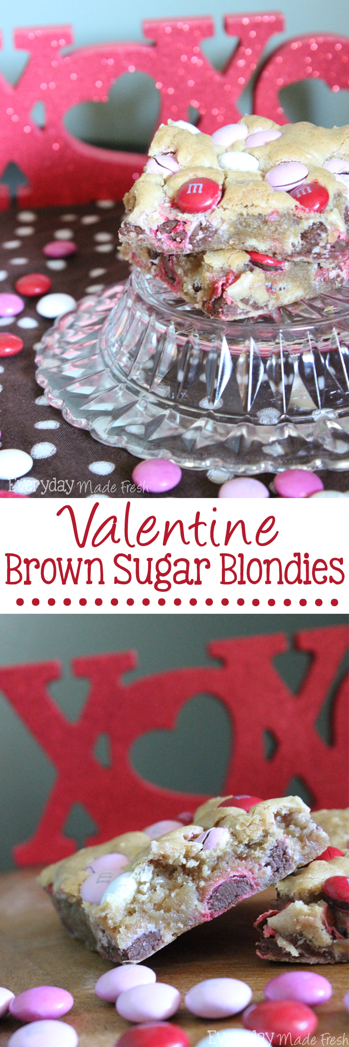 Brown Sugar Blondies are the perfect treat to serve up on Valentine's Day or any day! Soft warm hints of brown sugar and vanilla, with a pop of color from the M&M's.   OHMY-CREATIVE.COM via EverydayMadeFresh.com