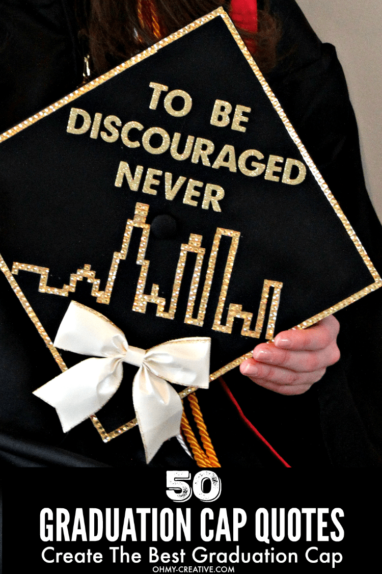 50 Graduation Cap Ideas and to Create awesome Graduation Caps | OHMY-CREATIVE.COM | Graduation Cap | Graduation Quotes | High School Graduation | Collage Graduation | Graduation Quotes