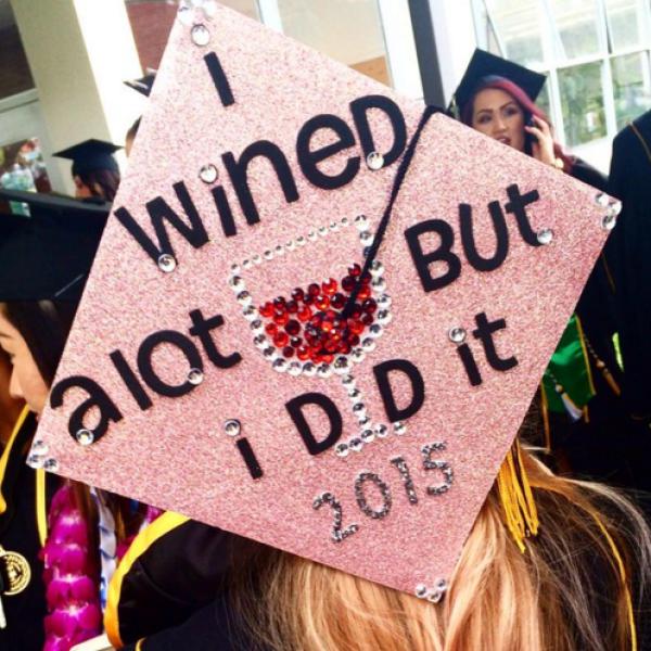 Graduation Cap Ideas | I Wined a lot but I did it graduation quotes | OHMY-CREATIVE.COM