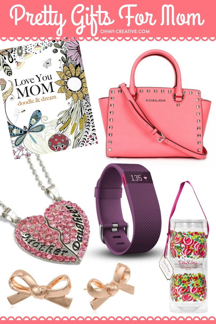 Don't know what to get for mom this Mother's Day? Here are a few Pretty Gifts For Mom on Mother's Day she will love! | OHMY-CREATIVE.COM