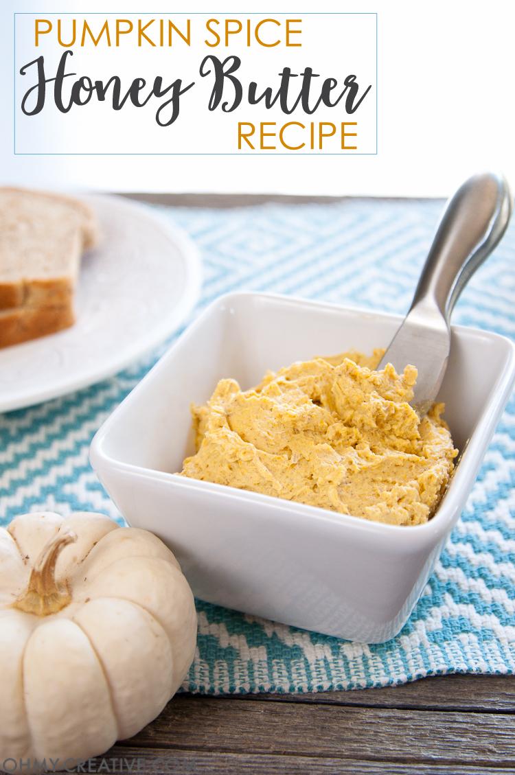 Pumpkin Spice Honey Butter Recipe
