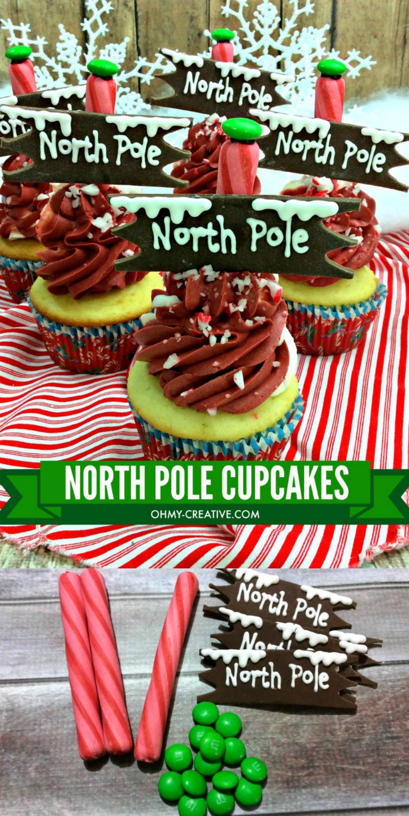 North Pole Dessert Christmas Cupcakes | OHMY-CREATIVE.COM | North Pole Cupcakes | North Pole Sign | Christmas Cupcakes | Christmas Cupcake Ideas | Christmas Themed Cupcakes