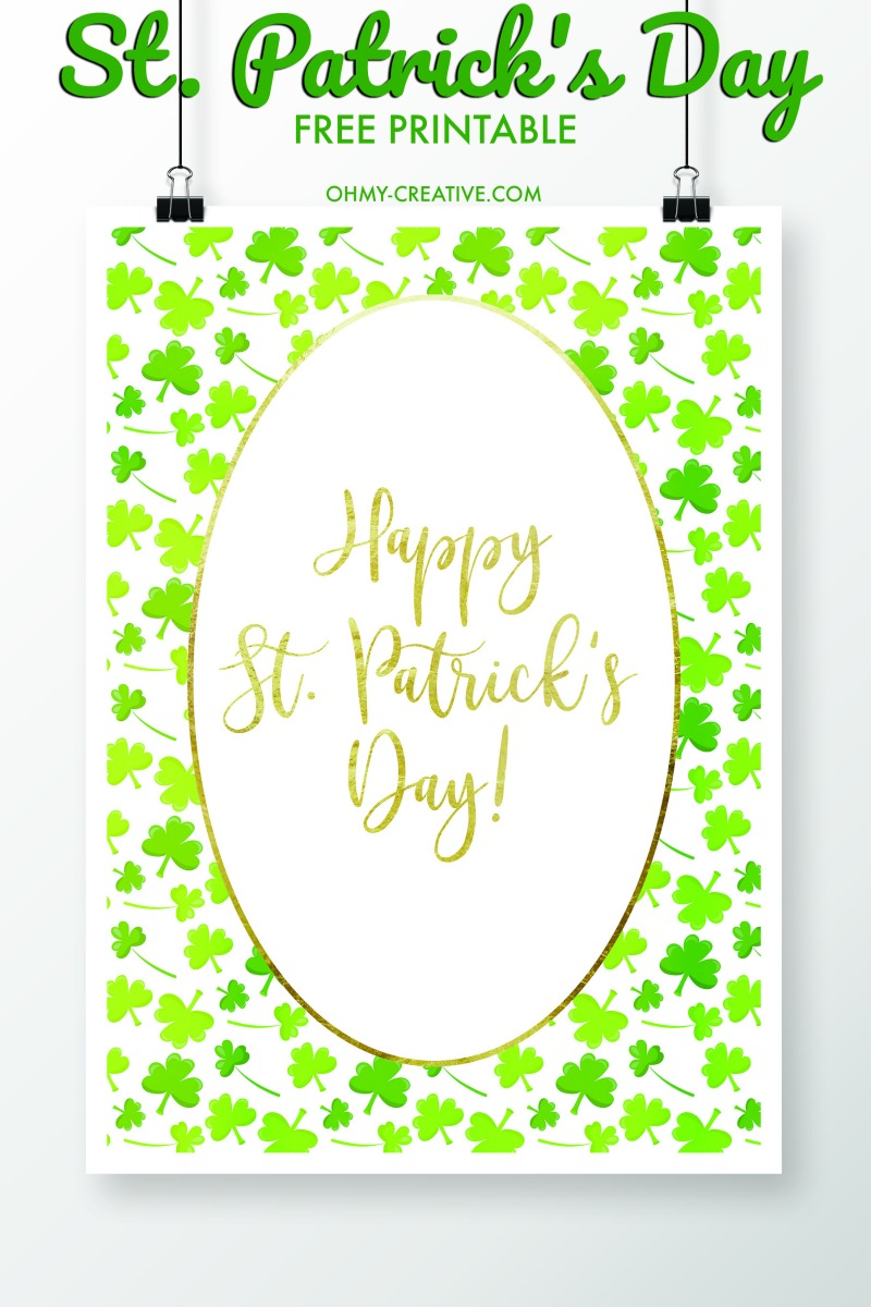 Happy St. Patrick's Day | St. Patrick's Day Sayings | OHMY-CREATIVE.COM | St. Patrick's Day Printables | St. Patrick's Day Printables Free | St. Patrick's Day Decorations | St. Patrick's Day Art