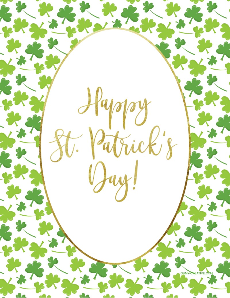 Happy St. Patrick's Day | St. Patrick's Day Sayings | OHMY-CREATIVE.COM | St. Patrick's Day Printables | St. Patrick's Day Printables Free | St. Patrick's Day Decorations | St. Patrick's Day Art #stpatricksday #stpatricksdaydecoration #stpatricksdayprintable #stpatricksdayart #stpatricksdaysaying