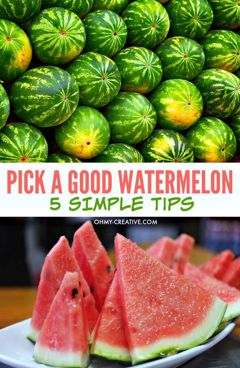 5 Tips on How To Pick A Good Watermelon