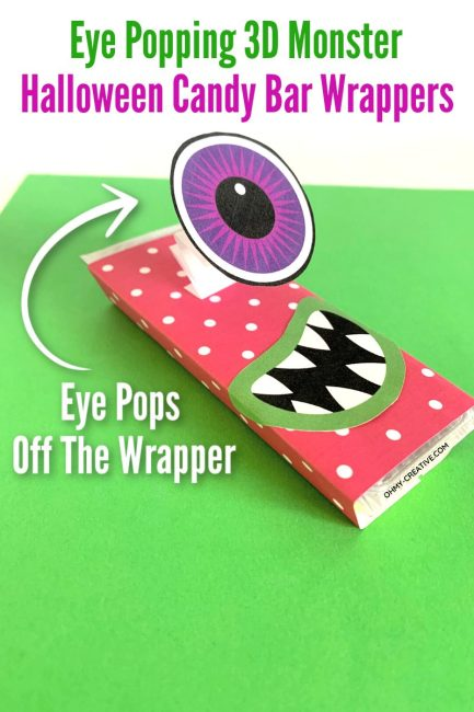 Fun monster halloween candy bar wrapper with glued on monster mouth and 3D eye coming off the wrapper.