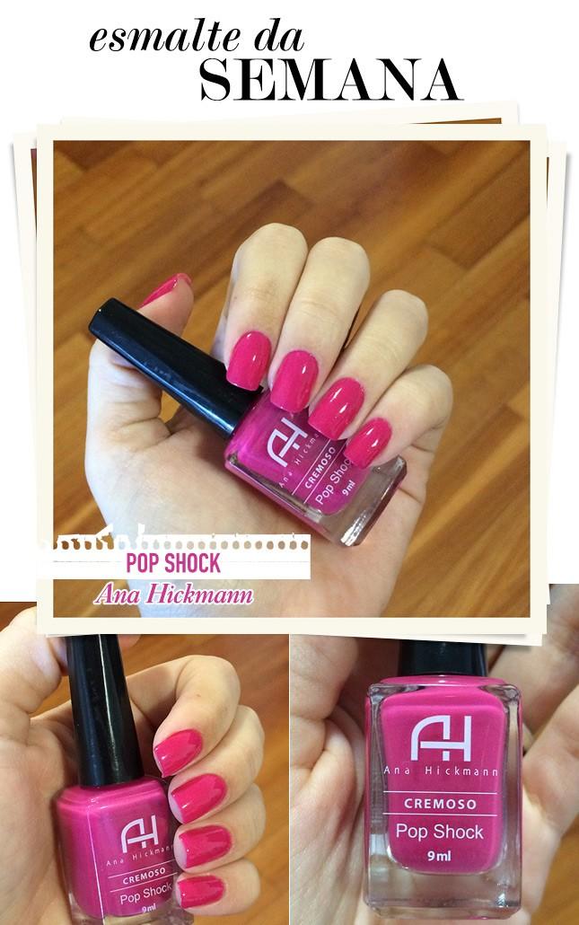 Pop Shock Ana Hickmann é o esmalte dessa semana no blog Oh My Closet! A blogueira Mônica Araújo mostra mais no blog.