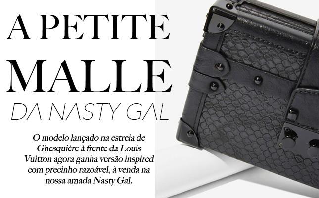 A Petite Malle da Nasty Gal: vejam a versão inspired do modelo mais amado da Louis Vuitton!