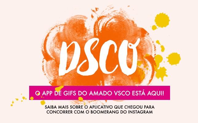 O DSCO é o novo app de gifs do VSCO, vem ver todos os detalhe no blog Oh My Closet!