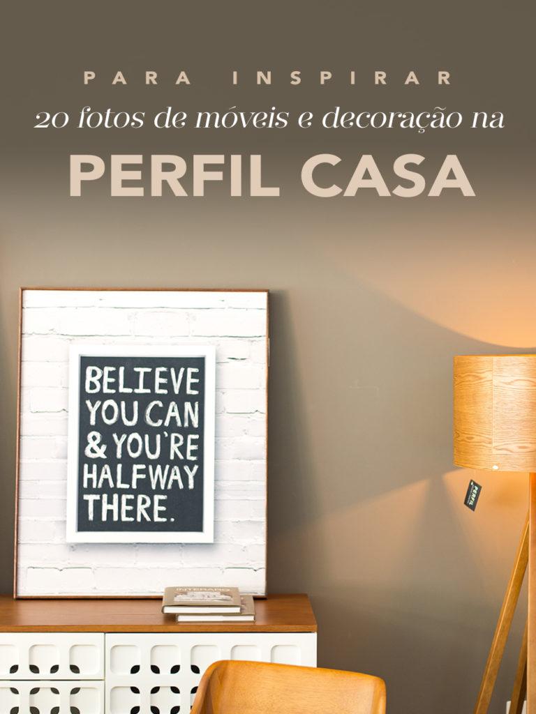 Perfil Casa: inspirações de móveis e decoração no Oh My Closet, vem ver!