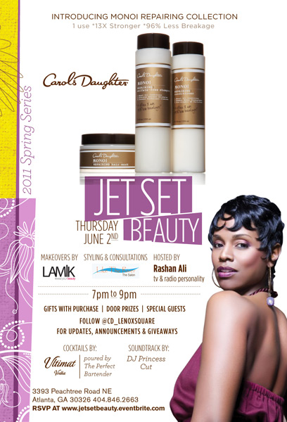 "Carol's Daughter ""Jet Set Beauty"" event"