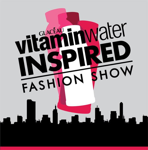 VitaminWater Inspired Fashion Show