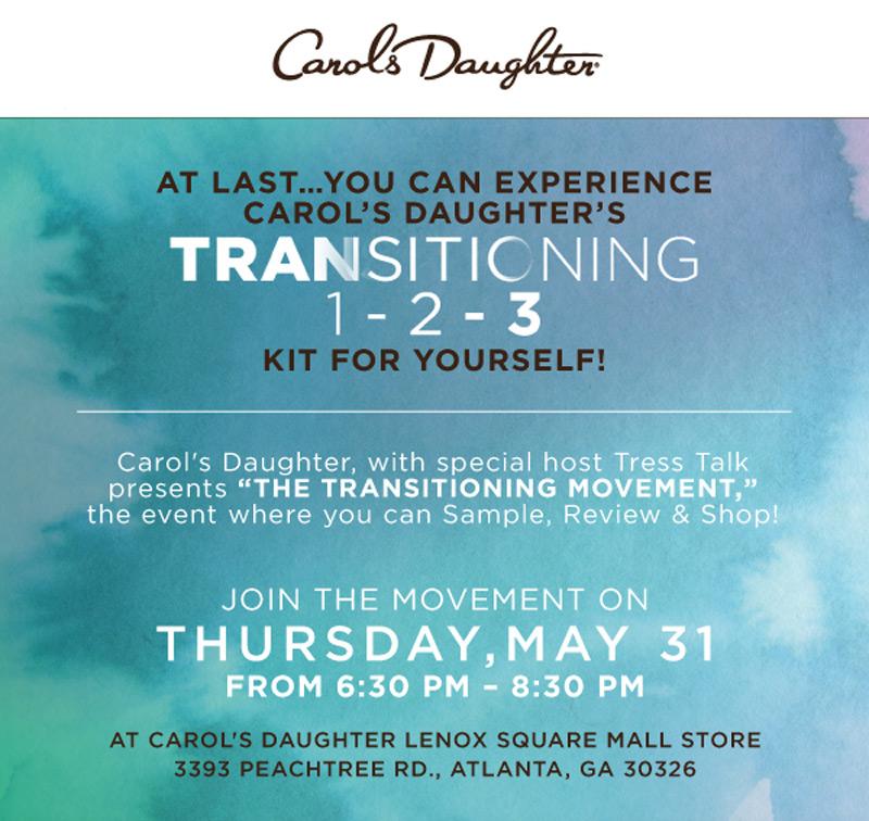 Carol's Daughter - Transitioning