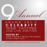9th Annual Frank Ski Celebrity Wine Tasting and Live Auction