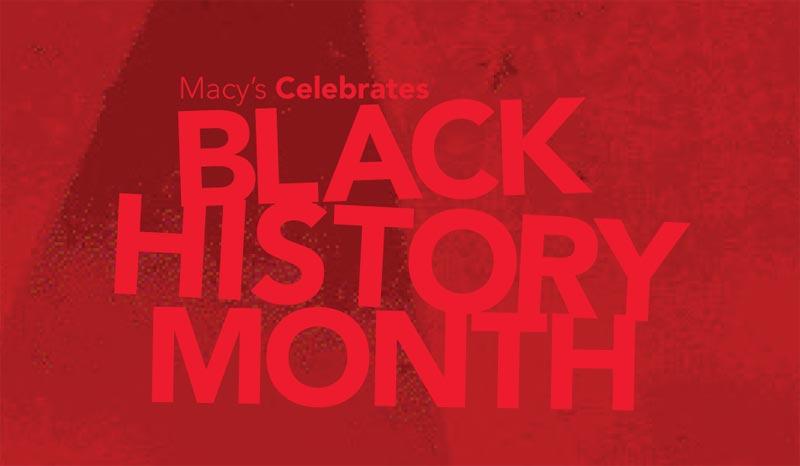 Macy's Black History Month