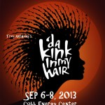 Contest Alert: Win tickets to see 'da Kink in my Hair