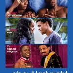 Contest Alert: Win a pair of tickets to the prescreening of About Last Night (CLOSED)