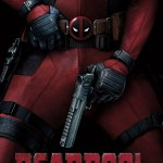 'DEADPOOL': Wham! Bam! Thank you Ma'am!…Eerhm, Sir!