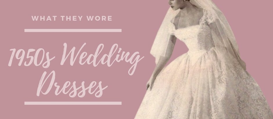What they wore – 1950s wedding