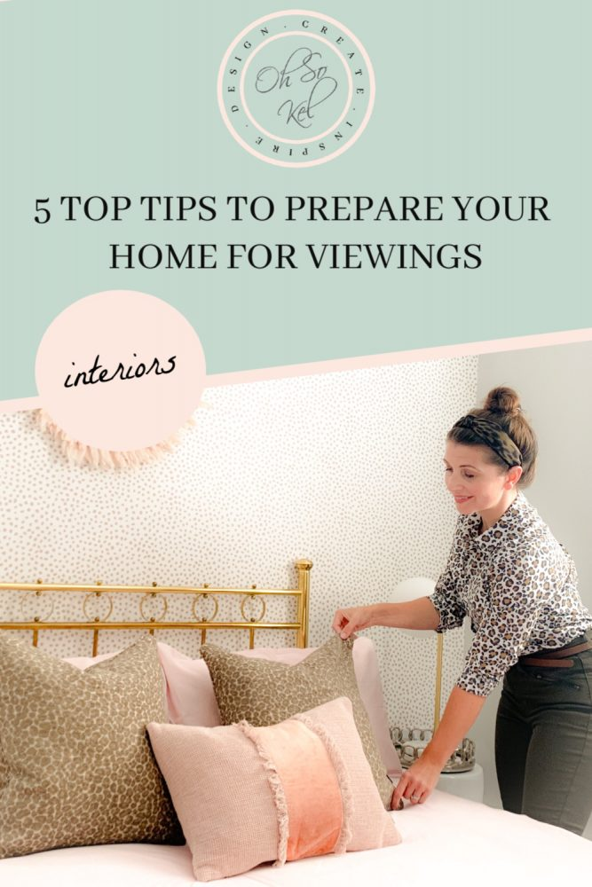 5 Top Tips to Prepare your Home for Viewings