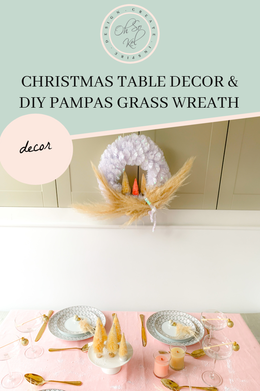 DIY pampas grass Christmas Wreath