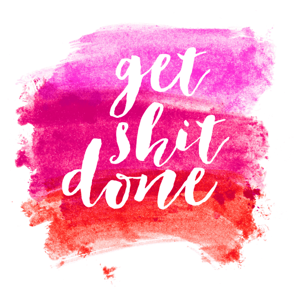 FREEBIES  //  GET SHIT DONE WATERCOLOR DESKTOPS + PRINTABLES