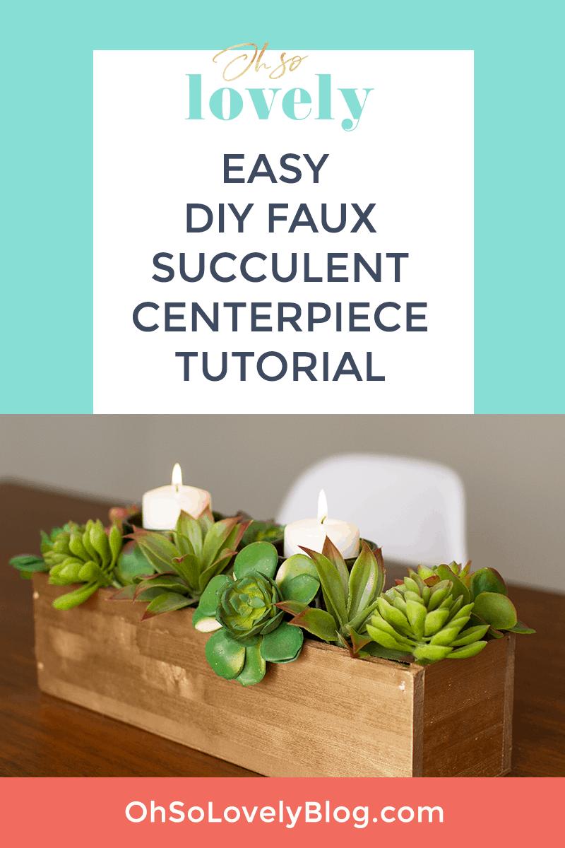 DIY succulent centerpiece tutorial