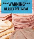 Deli Meat Is Bad For You