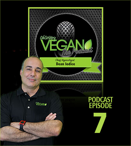 Vegan Podcast Episode 7