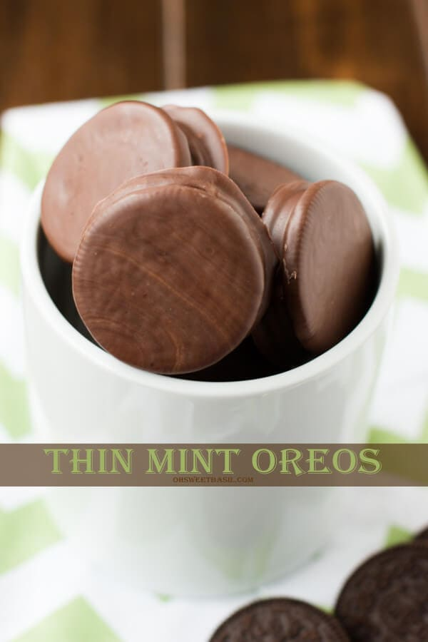 thin mint oreos are our new addiction! You have to try these! ohsweetbasil.com