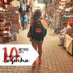 10 MOTIVOS PARA VIAJAR SOZINHA