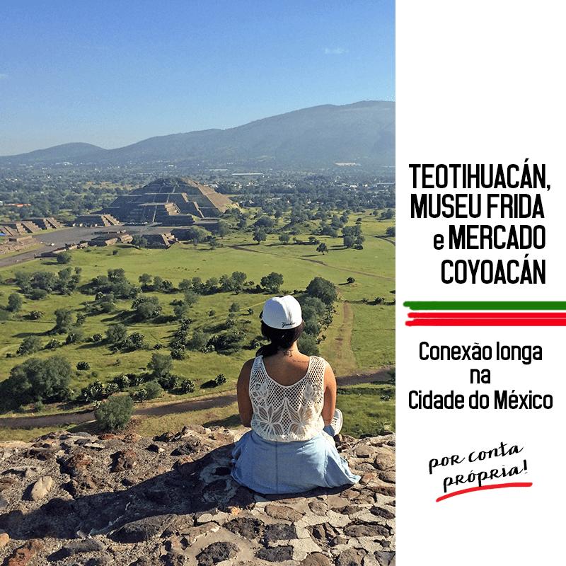 Teotihuacán: Conexão longa na Cidade do México