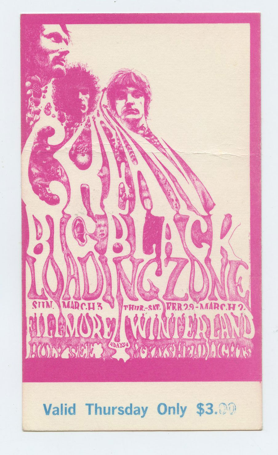 Bill Graham 109 Ticket Cream Big Black Loading Zone 1968 Feb 29