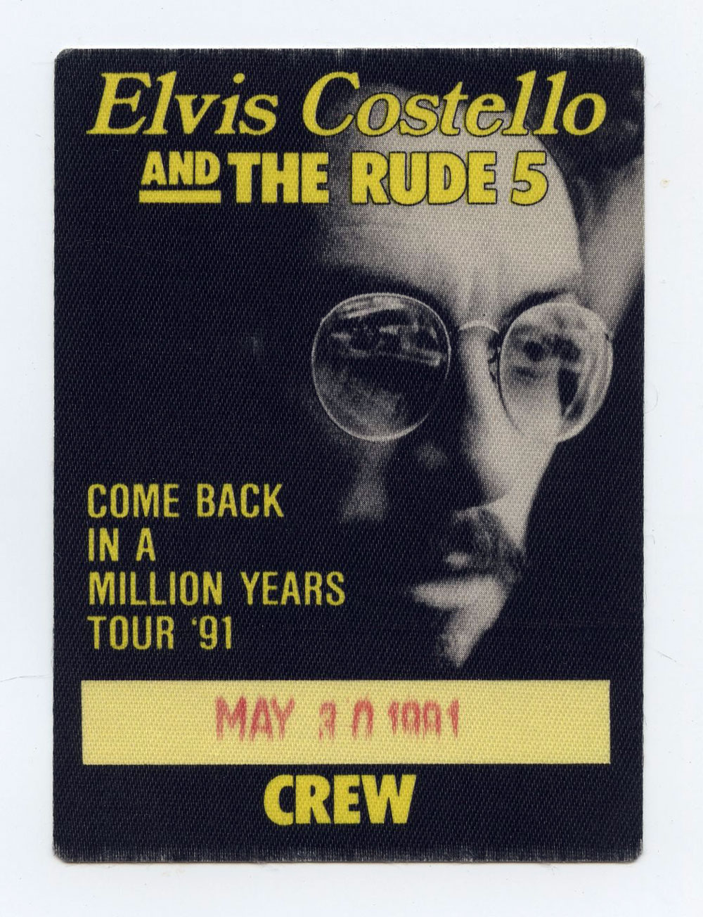 Elvis Costello Backstage Pass Come Back in a Million Years Tour 91