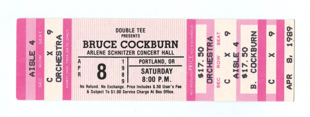 Bruce Cockburn Ticket 1989 Apr 8 Arlene Schnitzer Concert Hall Portland Unused