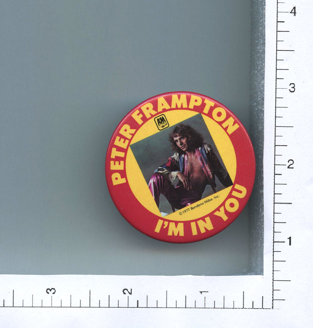 Peter Frampton Button 1977 I'm In You 2 1/4