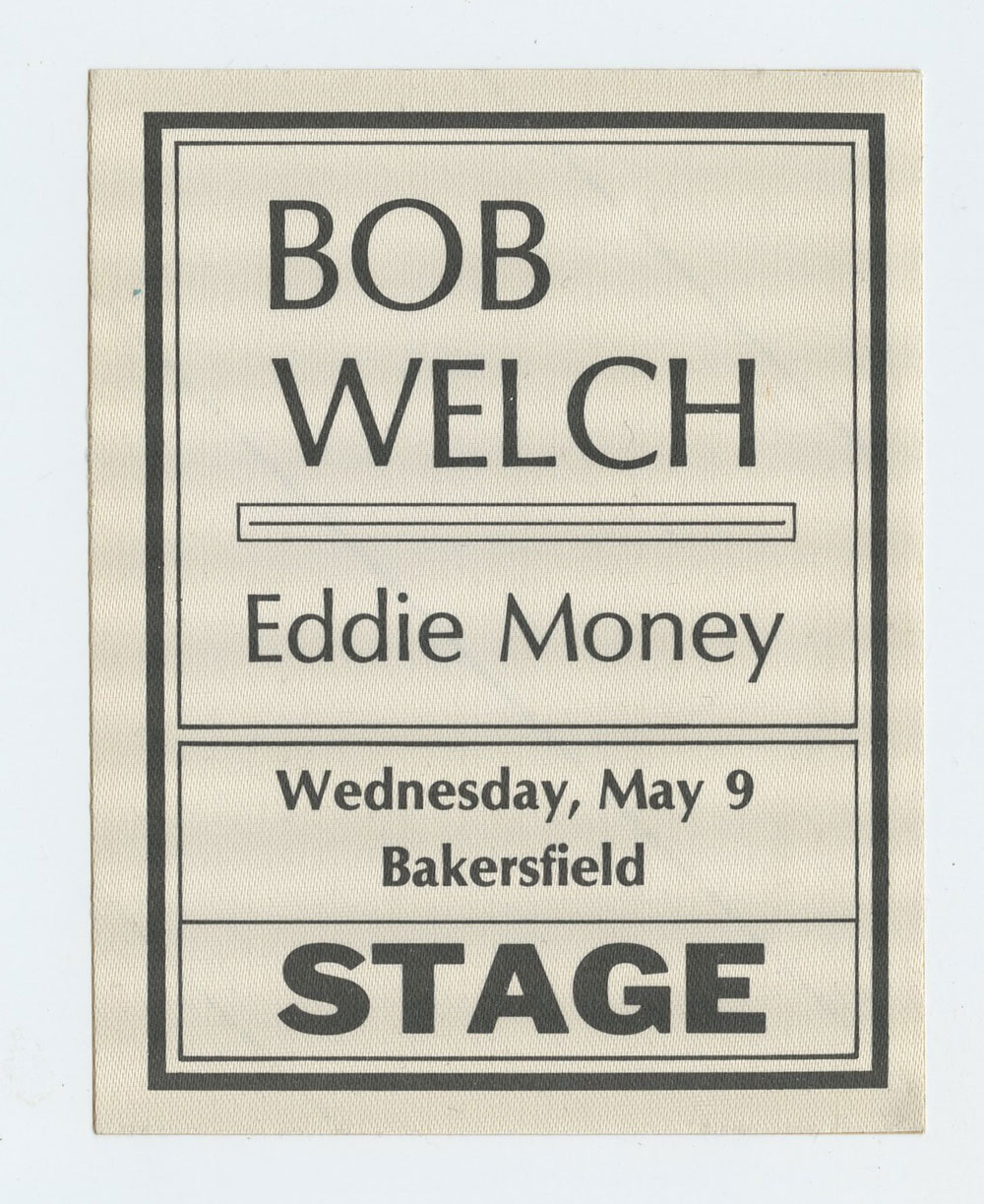 Bob Welch Backstage Pass 1984 May 9 Bakersfield