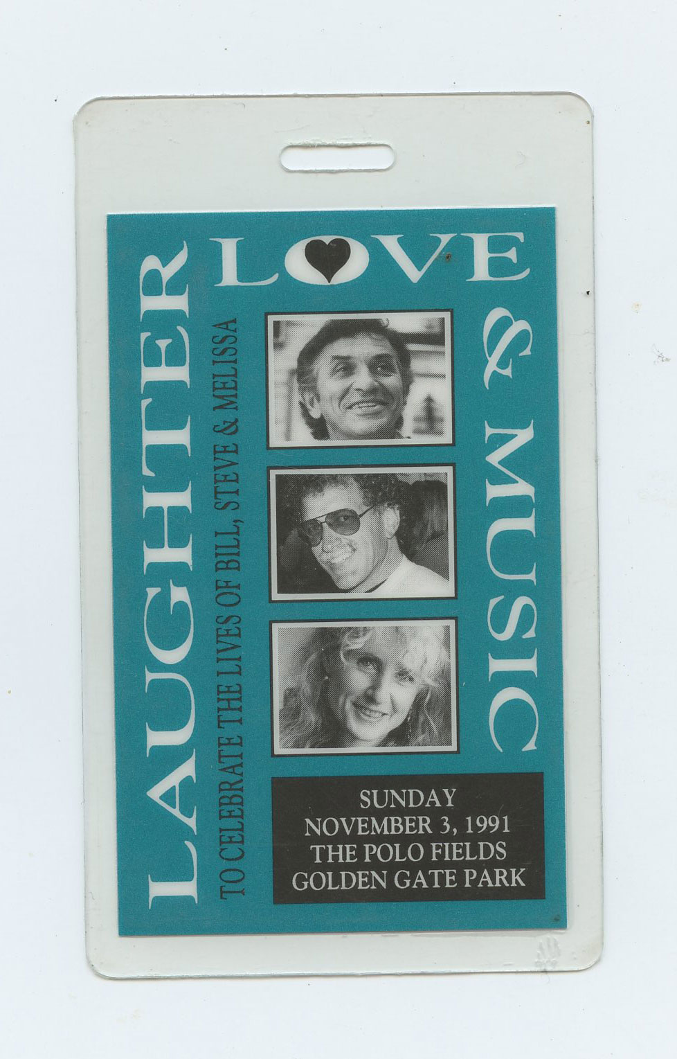 Bill Graham Memorial Backstage Pass 1991 Nov 3 Laughter Love & Music