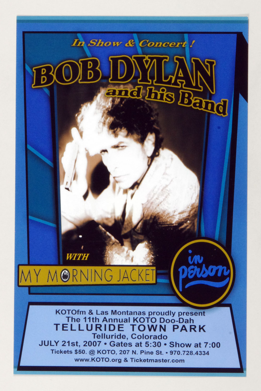 Bob Dylan Poster w/ My Morning Jacket 2007 Jul 21 Telluride Colorado 11 x 17