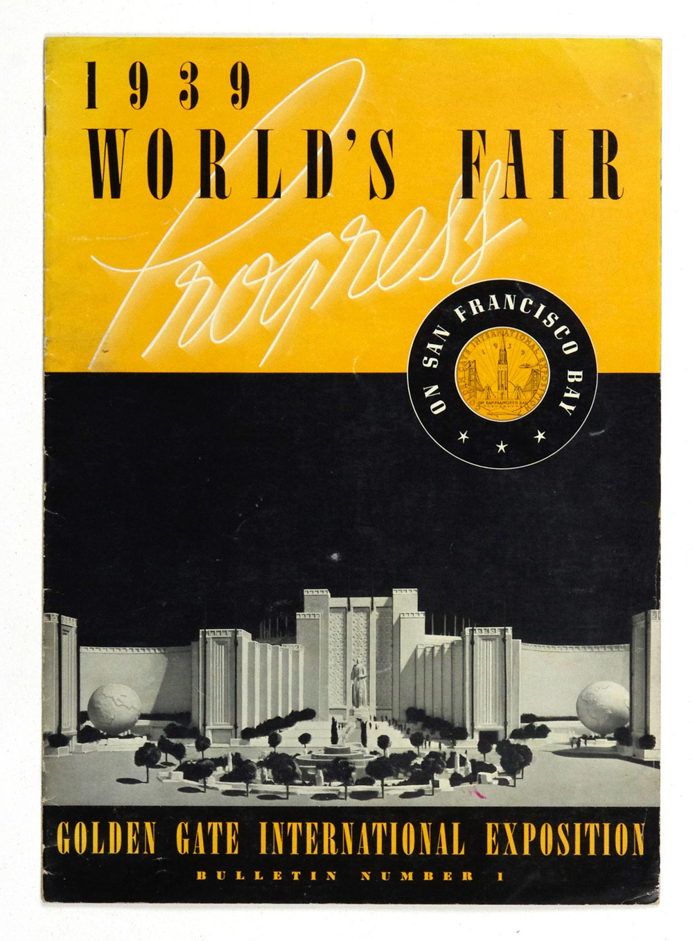 1939 World's Fair on San Francisco Bay Bulletin Number 1