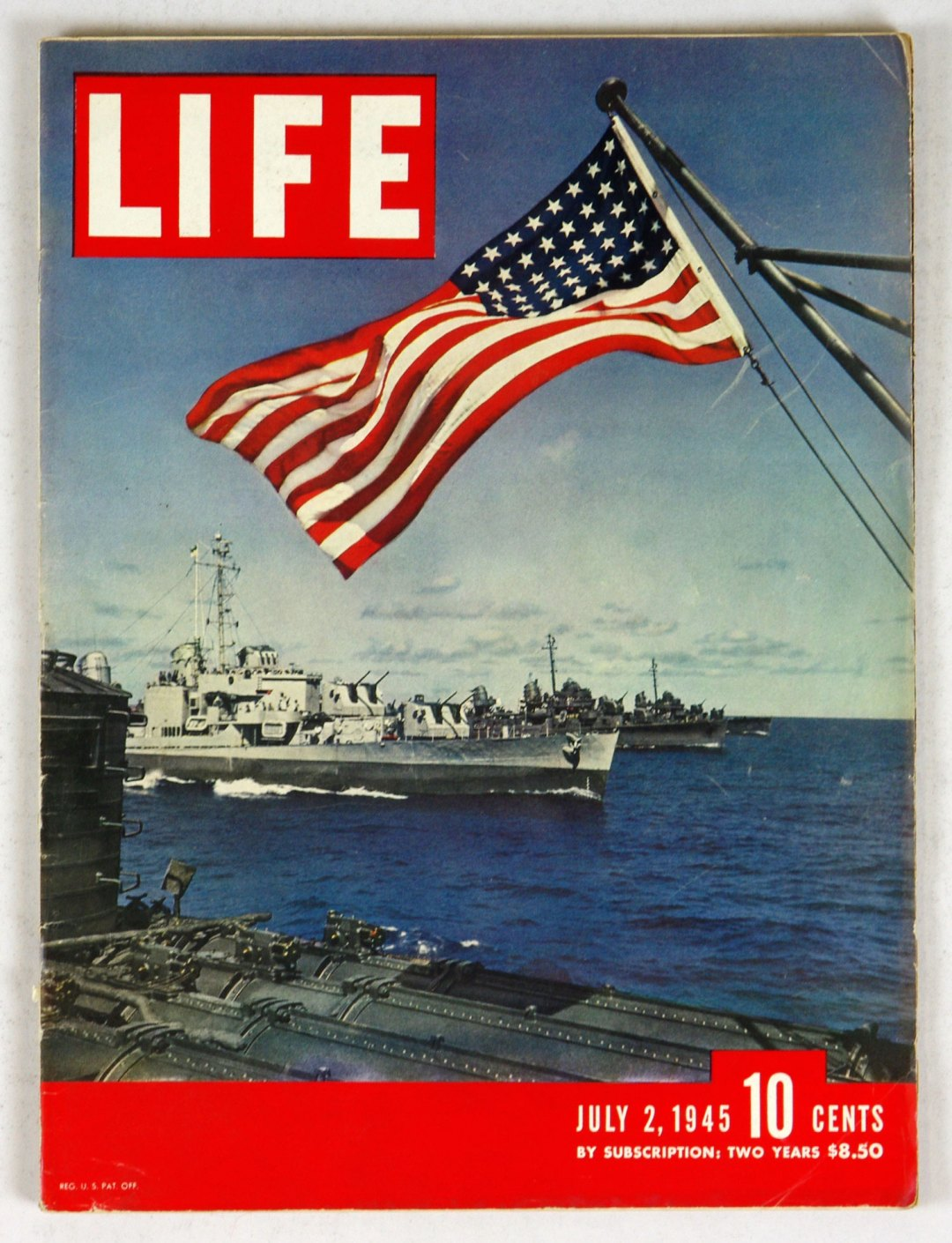 LIFE Magazine 1945 July 2 American Flag with Navy Ships