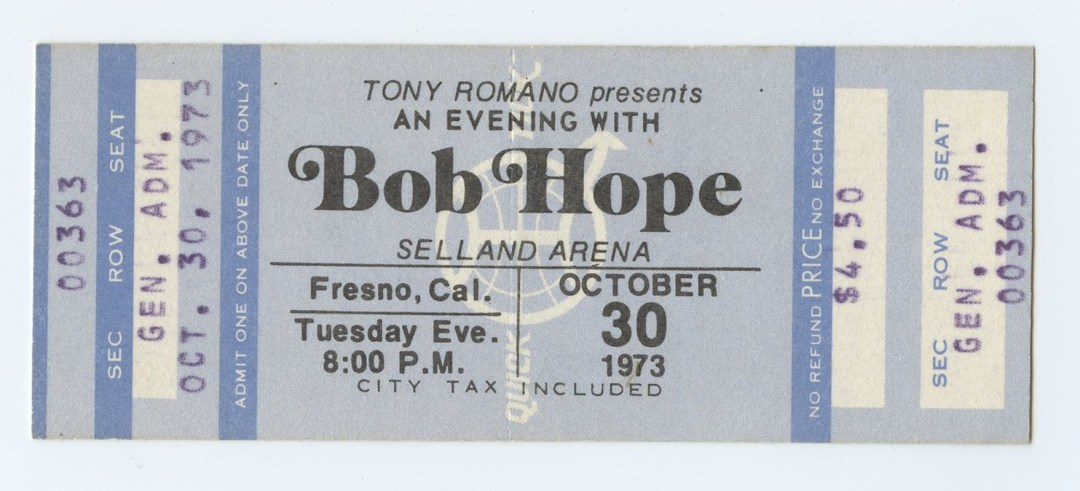 Bob Hope Ticket 1973 Oct 30 Selland Arena Fresno CA Unused